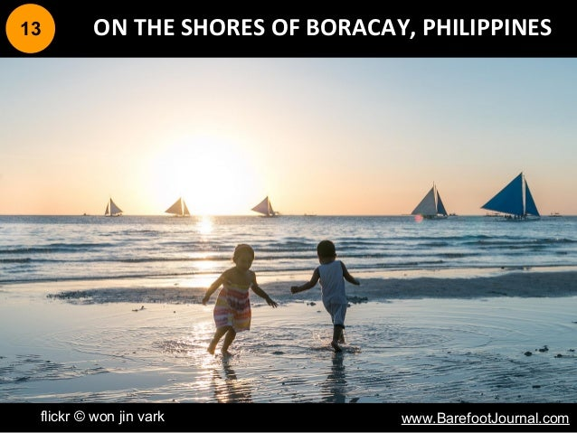 13 flickr © won jin vark ON THE SHORES OF BORACAY, PHILIPPINES www.BarefootJournal.com
