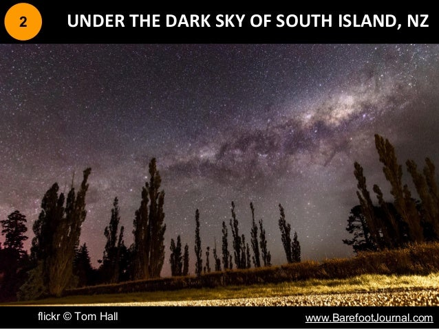 2 UNDER THE DARK SKY OF SOUTH ISLAND, NZ flickr © Tom Hall www.BarefootJournal.com