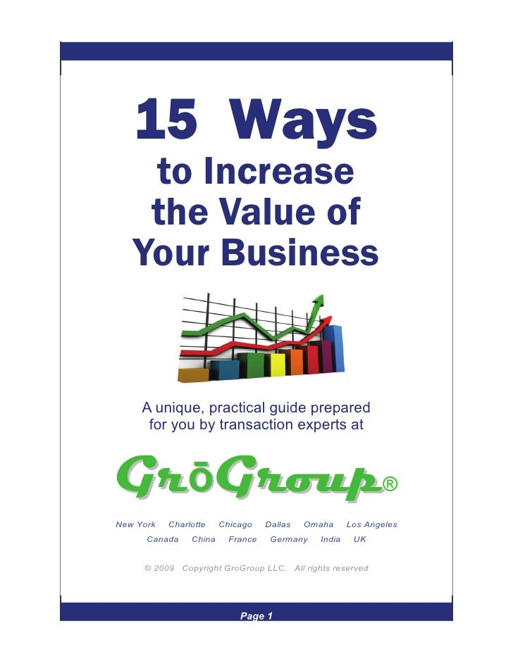 15 Ways     to Increase     the Value of    Your Business        A unique, practical guide prepared       for you by trans...