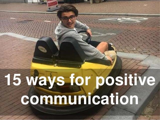 15 ways for positive communication