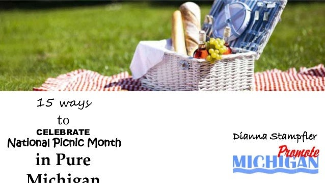 15 ways to CELEBRATE National Picnic Month in Pure Dianna Stampfler
