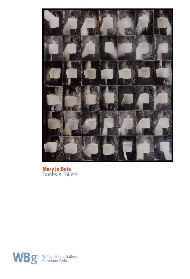 Mary Jo Bole Tombs & Toilets