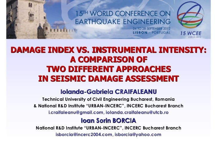 DAMAGE INDEX VS. INSTRUMENTAL INTENSITY:            A COMPARISON OF       TWO DIFFERENT APPROACHES     IN SEISMIC DAMAGE A...