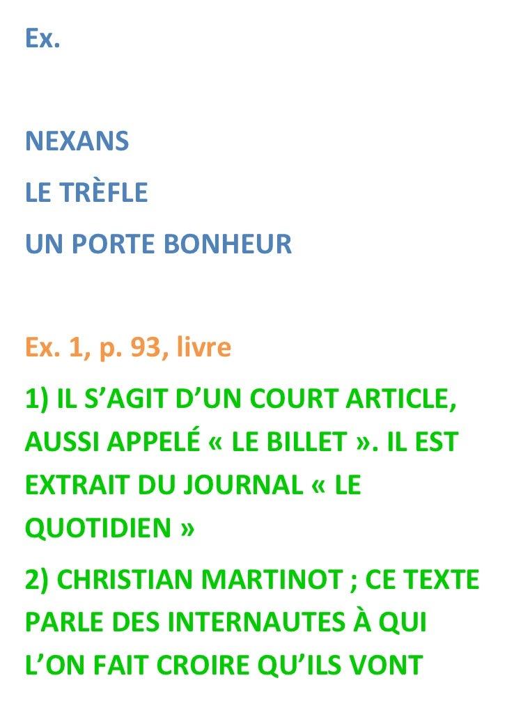 Ex.NEXANSLE TRÈFLEUN PORTE BONHEUREx. 1, p. 93, livre1) IL S'AGIT D'UN COURT ARTICLE,AUSSI APPELÉ « LE BILLET ». IL ESTEXT...