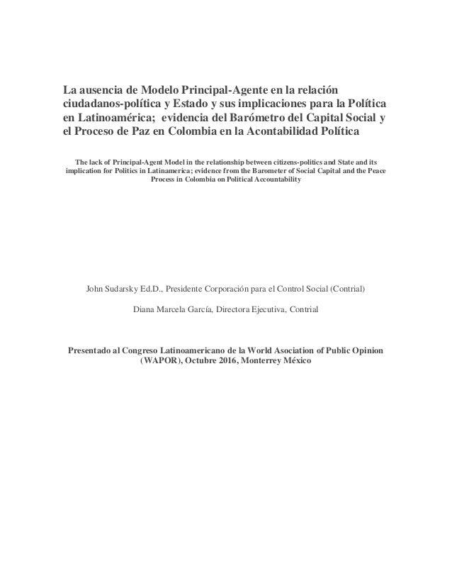 La ausencia de Modelo Principal-Agente en la relación ciudadanos-política y Estado y sus implicaciones para la Política en...