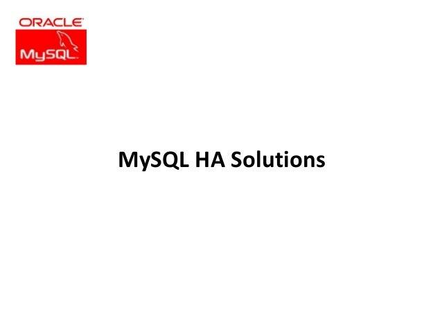 MySQL HA Solutions