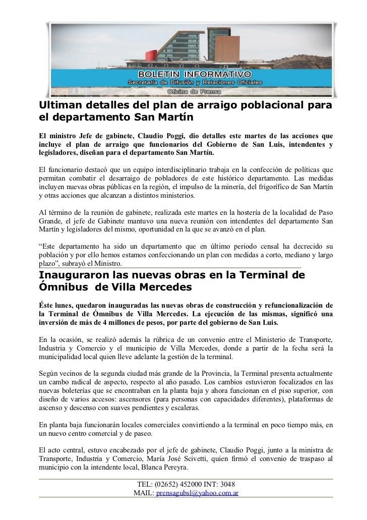 Ultiman detalles del plan de arraigo poblacional parael departamento San MartínEl ministro Jefe de gabinete, Claudio Poggi...