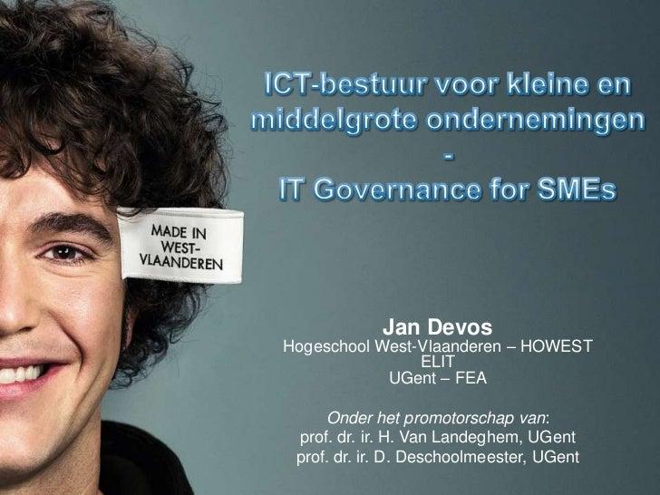 Jan DevosHogeschool West-Vlaanderen – HOWEST                ELIT            UGent – FEA     Onder het promotorschap van: p...