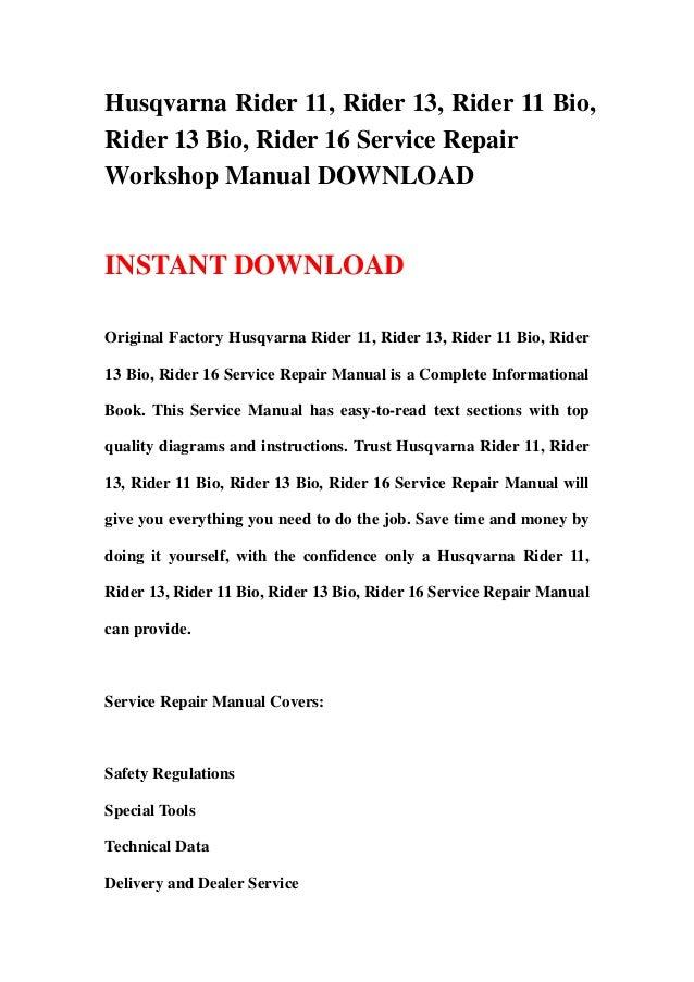 husqvarna rider 11 rider 13 rider 11 bio rider 13 bio rider 16 service repair workshop manual download best