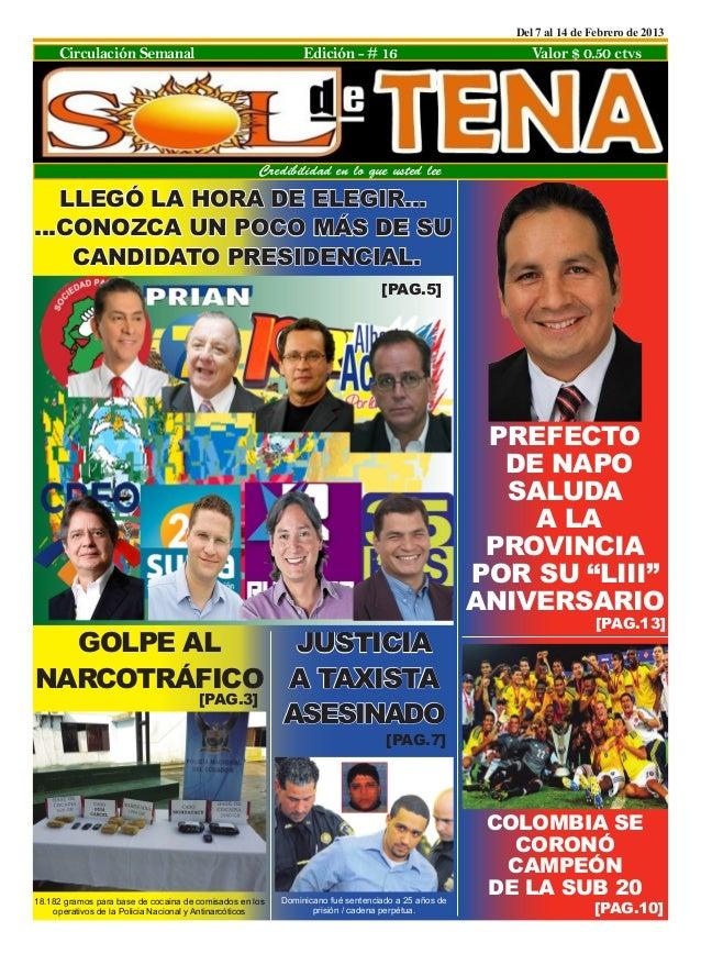 Del 7 al 14 de Febrero de 2013     Circulación Semanal                                      Edición - # 16                ...