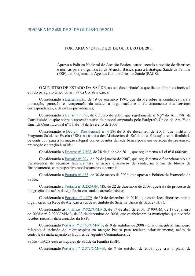 PORTARIA Nº 2.488, DE 21 DE OUTUBRO DE 2011  PORTARIA Nº 2.488, DE 21 DE OUTUBRO DE 2011  Aprova a Política Nacional de At...