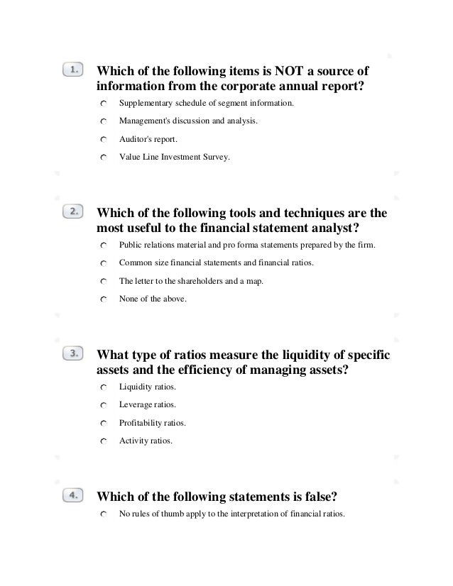 Which of the following items is NOT a source of information from the corporate annual report? Supplementary schedule of se...