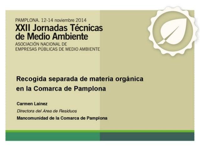 PAMPLONA.  12-14 noviembre 2014  )O(Il Jornadas Técnicas de ívíedio Ambiente  ASOCIACIÓN NACIONAL DE EMPRESAS PUBLICAS DE ...
