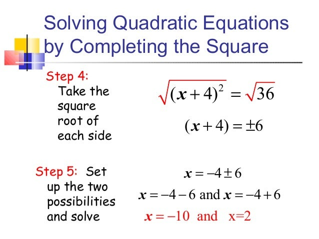16.4 solving quadratics by completing the square