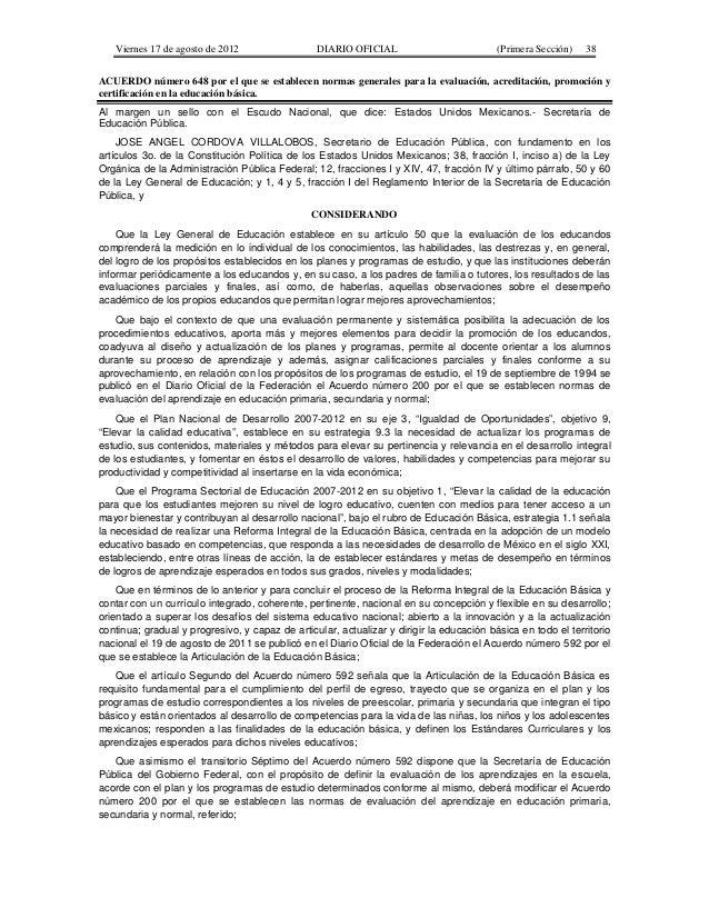 Viernes 17 de agosto de 2012 DIARIO OFICIAL (Primera Sección) 38 ACUERDO número 648 por el que se establecen normas genera...