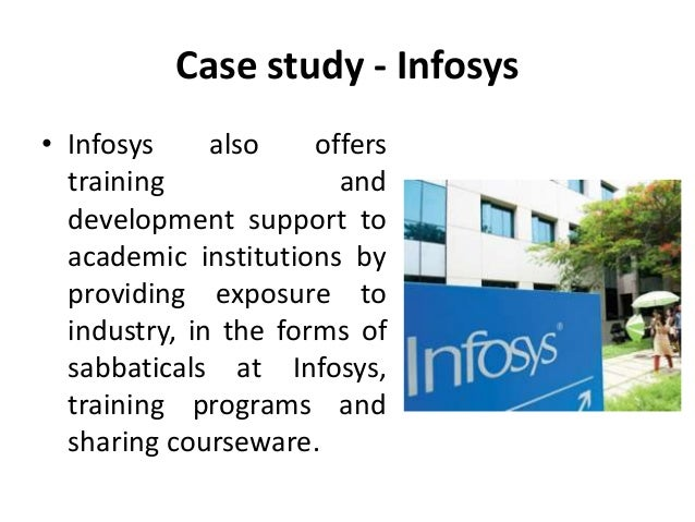 case study on training and development at infosys On jan 1, 2010, anita singh published the chapter: human resource accounting at infosys- a case study in the book: emerging markets case studies collection.