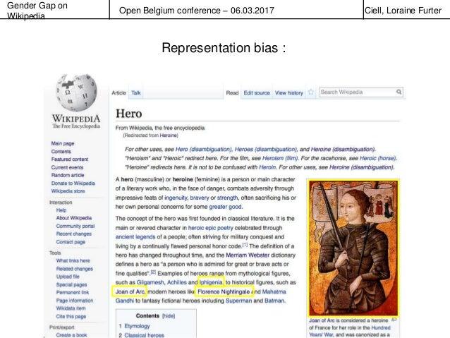 Gender Gap on Wikipedia Open Belgium conference – 06.03.2017 Ciell, Loraine Furter Representation bias :