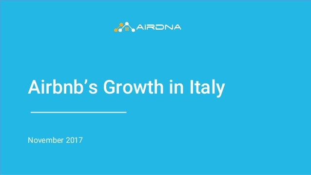 Airbnb's Growth in Italy November 2017