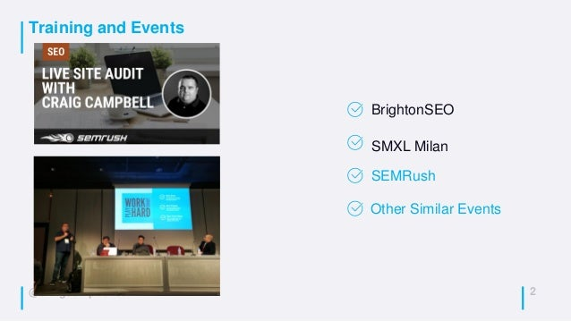 @craigcampbell03 Training and Events 2 BrightonSEO SMXL Milan SEMRush Other Similar Events