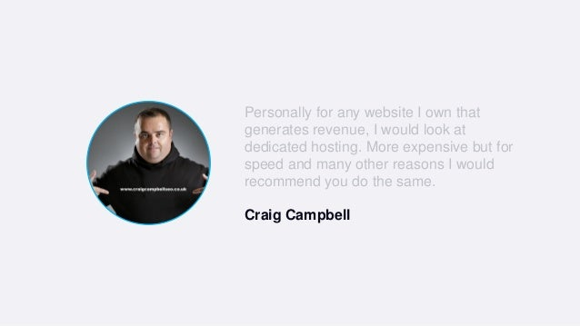 Personally for any website I own that generates revenue, I would look at dedicated hosting. More expensive but for speed a...