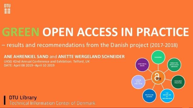 Danmarks Tekniske Universitet10. januar 2019 ANE AHRENKIEL SAND and ANETTE WERGELAND SCHNEIDER UKSG 42nd Annual Conference...