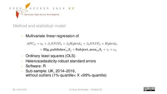 08–10.04.2019 Dr. Nina Schönfelder – OA2020-DE Method and statistical model  Multivariate linear regression of  Ordinary...