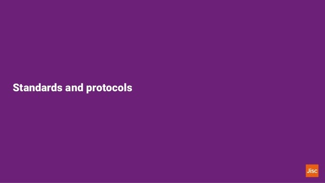 Standards and protocols