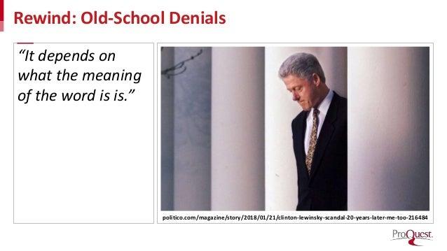 "Rewind: Old-School Denials politico.com/magazine/story/2018/01/21/clinton-lewinsky-scandal-20-years-later-me-too-216484 ""I..."
