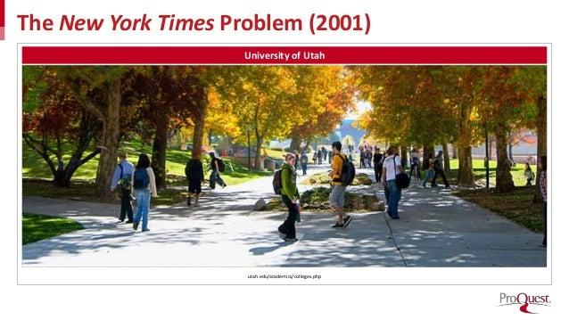 The New York Times Problem (2001) University of Utah utah.edu/academics/colleges.php