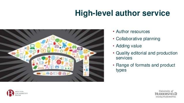 High-level author service • Author resources • Collaborative planning • Adding value • Quality editorial and production se...