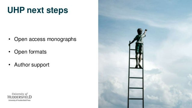 UHP next steps • Open access monographs • Open formats • Author support