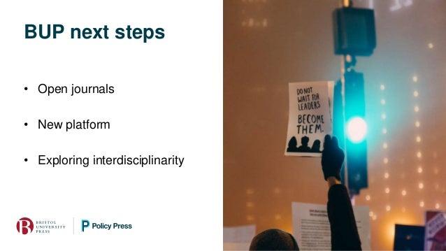 BUP next steps • Open journals • New platform • Exploring interdisciplinarity