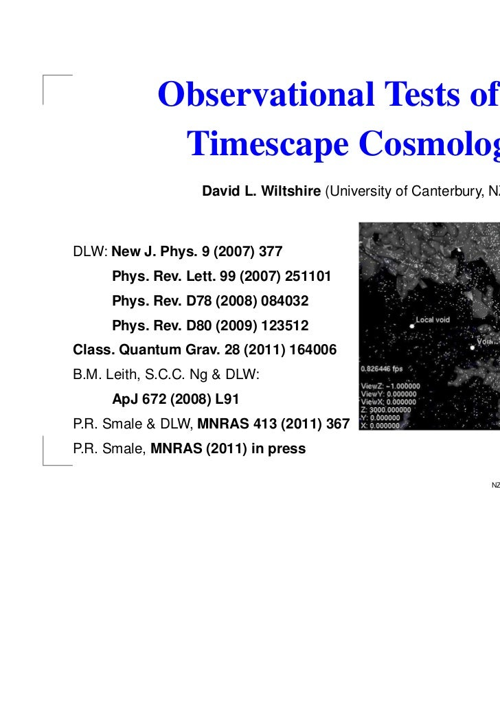 Observational Tests of the             Timescape Cosmology                   David L. Wiltshire (University of Canterbury,...