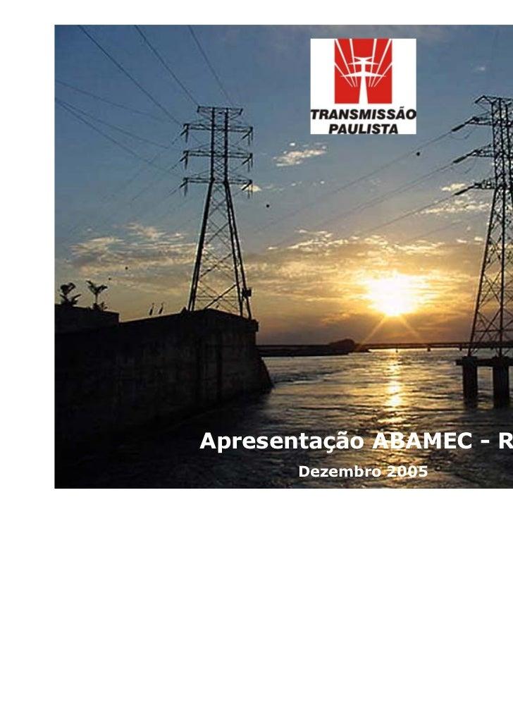 Apresentação ABAMEC - RJ       Dezembro 2005