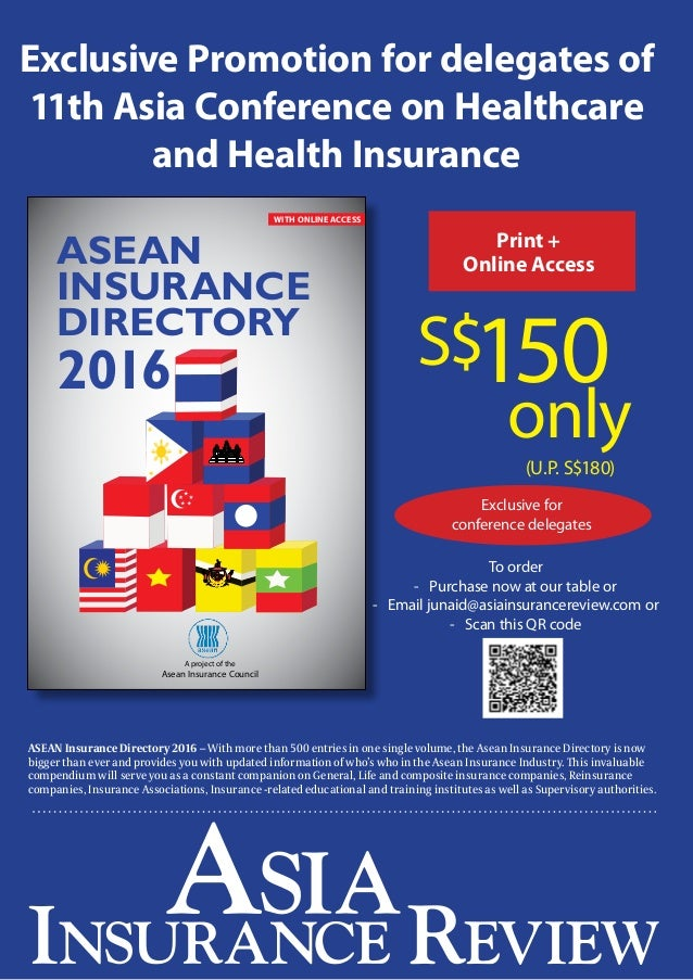 10 Exclusive Promotion for delegates of 11th Asia Conference on Healthcare and Health Insurance A project of the Asean Ins...