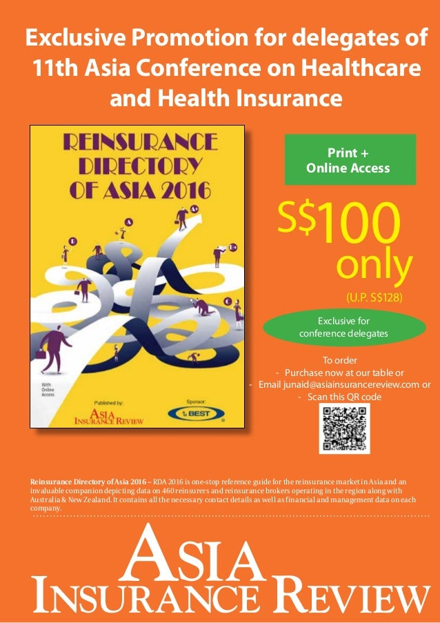 11 Exclusive Promotion for delegates of 11th Asia Conference on Healthcare and Health Insurance S$100 only Print + Online ...