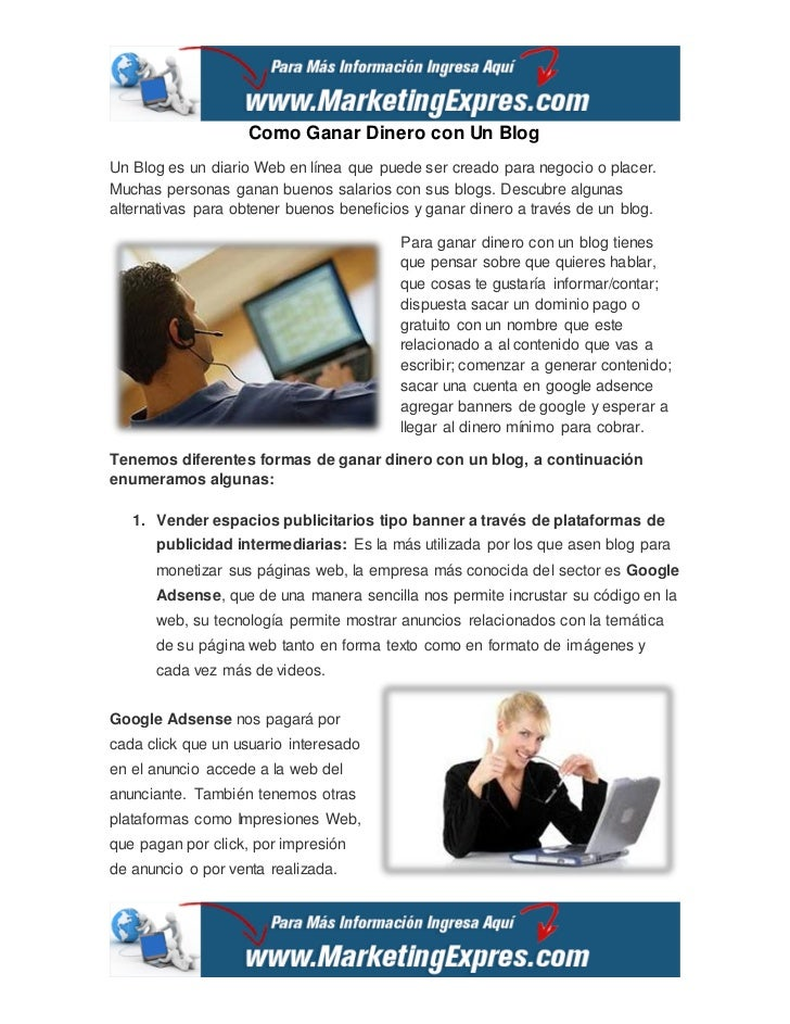 Como Ganar Dinero con Un BlogUn Blog es un diario Web en línea que puede ser creado para negocio o placer.Muchas personas ...