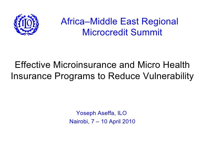 Africa–Middle East Regional   Microcredit Summit Effective Microinsurance and Micro Health Insurance Programs to Reduce Vu...