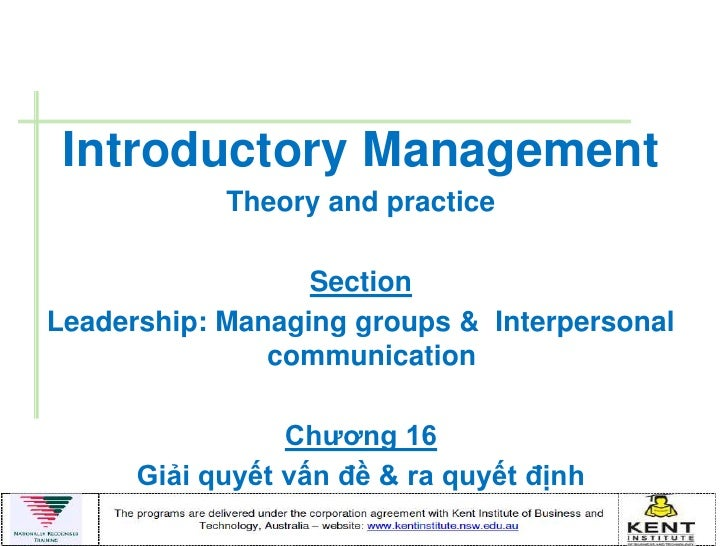 Introductory Management            Theory and practice                  SectionLeadership: Managing groups & Interpersonal...