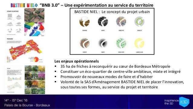 16- it3D Summit'16 – projet BNB 3.0 - martin-nicolas-bma Slide 3