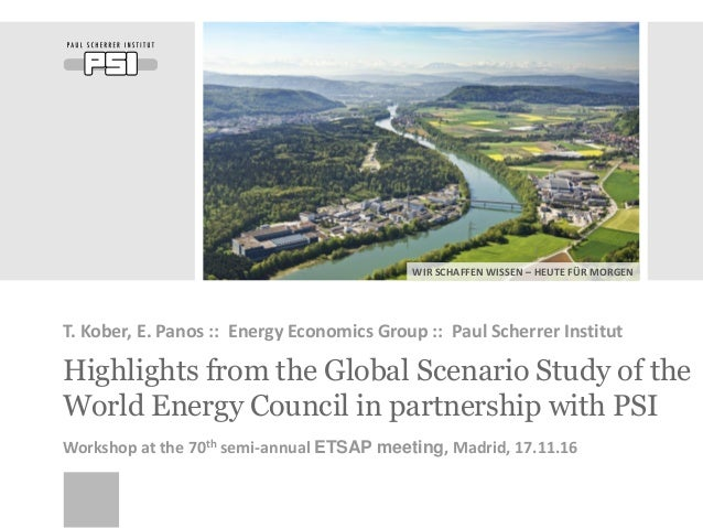 WIR SCHAFFEN WISSEN – HEUTE FÜR MORGEN Highlights from the Global Scenario Study of the World Energy Council in partnershi...