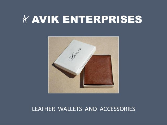 AVIK ENTERPRISES LEATHER WALLETS AND ACCESSORIES