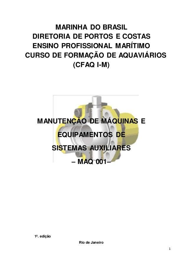 1 MARINHA DO BRASIL DIRETORIA DE PORTOS E COSTAS ENSINO PROFISSIONAL MARÍTIMO CURSO DE FORMAÇÃO DE AQUAVIÁRIOS (CFAQ I-M) ...