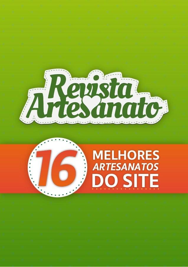 16 MELHORES DO SITE ARTESANATOS