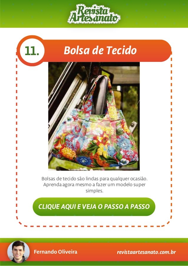 Fernando Oliveira revistaartesanato.com.br Bolsa de Tecido11. Bolsas de tecido são lindas para qualquer ocasião. Aprenda a...