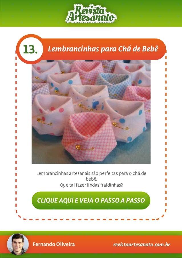 Fernando Oliveira revistaartesanato.com.br Lembrancinhas para Chá de Bebê13. Lembrancinhas artesanais são perfeitas para o...