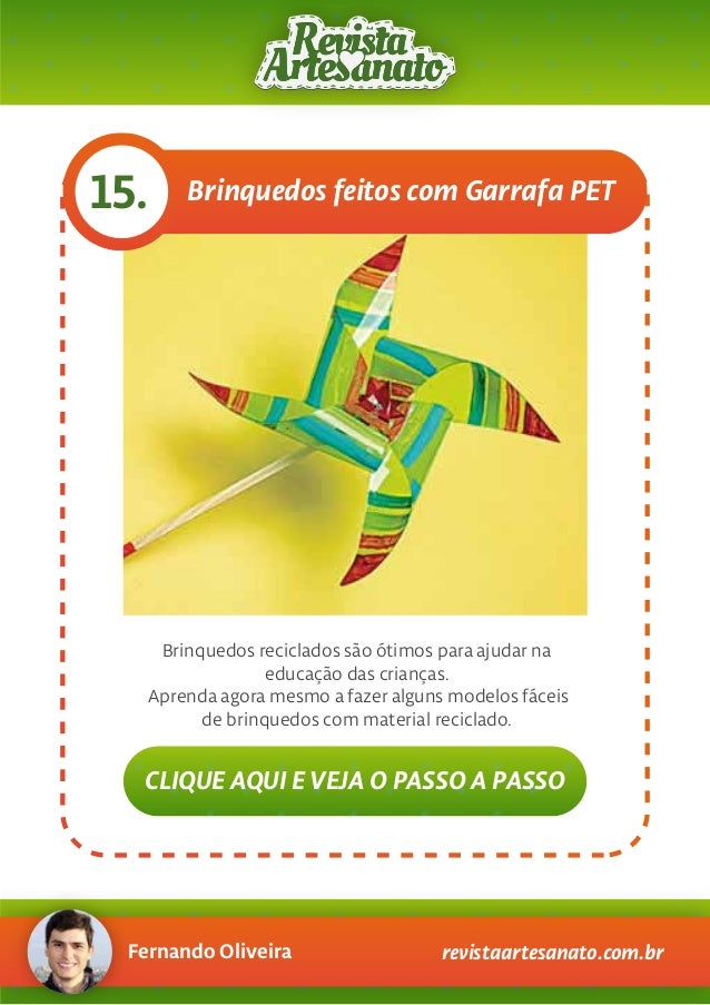 Fernando Oliveira revistaartesanato.com.br Brinquedos feitos com Garrafa PET15. Brinquedos reciclados são ótimos para ajud...