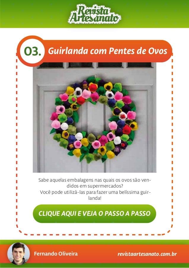 Fernando Oliveira revistaartesanato.com.br Guirlanda com Pentes de Ovos03. Sabe aquelas embalagens nas quais os ovos são v...