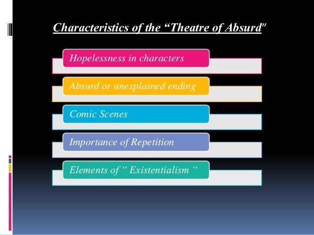 theatre of the absurd characteristics