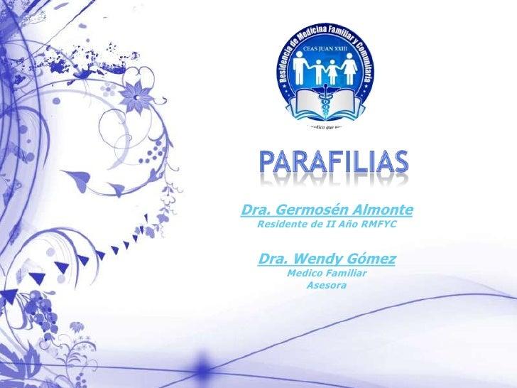 Dra. Germosén Almonte Residente de II Año RMFYC  Dra. Wendy Gómez      Medico Familiar         Asesora